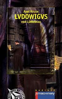 Cover LVDOWIGVS von Lüttelnau