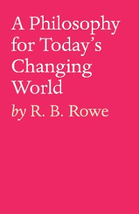 Cover A Philosophy for Today's Changing World