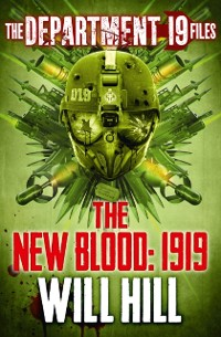 Cover Department 19 Files: The New Blood: 1919