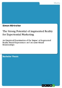 Cover The Strong Potential of Augmented Reality for Experiential Marketing