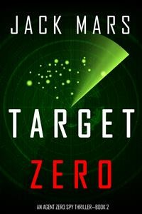 Cover Target Zero (An Agent Zero Spy Thriller—Book #2)