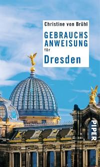 Cover Gebrauchsanweisung für Dresden