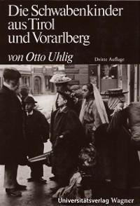 Cover Die Schwabenkinder aus Tirol und Vorarlberg