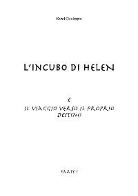 Cover L'incubo di Helen e Il viaggio verso il proprio destino. Parte I