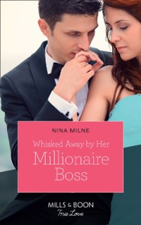 Cover Whisked Away By Her Millionaire Boss