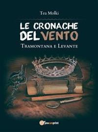 Cover LE CRONACHE DEL VENTO - Tramontana e Levante