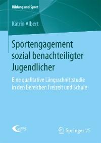 Cover Sportengagement sozial benachteiligter Jugendlicher