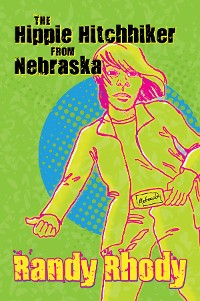 Cover The Hippie Hitchhiker from Nebraska