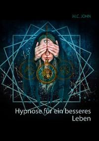 Cover Hypnose für ein besseres Leben