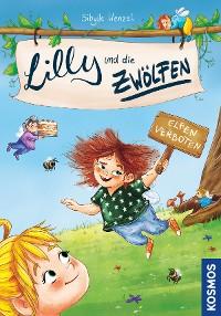 Cover Lilly und die Zwölfen, 1, Elfen verboten