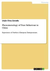 Cover Phenomenology of Trust Behaviour in China