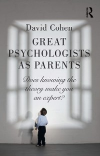 Cover Great Psychologists as Parents