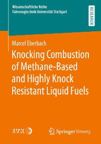Cover Knocking Combustion of Methane-Based and Highly Knock Resistant Liquid Fuels