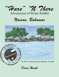 "Cover ""Hare"" 'n There Adventures of Rosie Rabbit"