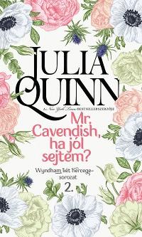 Cover Mr. Cavendish, ha jól sejtem?