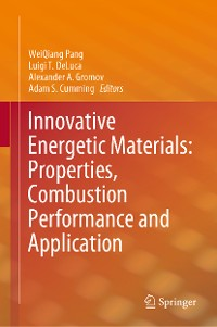 Cover Innovative Energetic Materials: Properties, Combustion Performance and Application