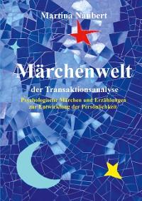 Cover Märchenwelt der Transaktionsanalyse