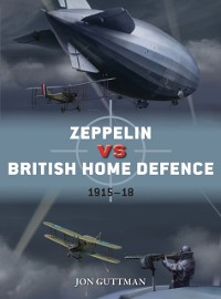 Cover Zeppelin vs British Home Defence 1915 18