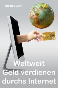 Cover Weltweit Geld verdienen durchs Internet