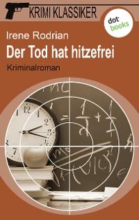 Cover Krimi-Klassiker - Band 9: Der Tod hat hitzefrei
