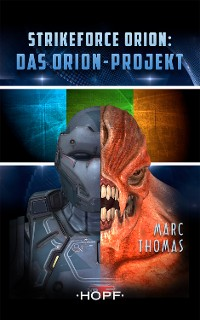 Cover Strikeforce Orion Staffel 1 - Das Orion-Projekt