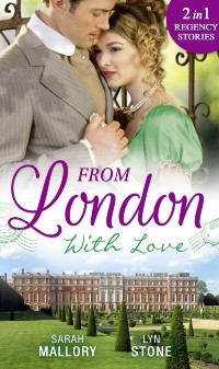 Cover From London With Love: Disgrace and Desire / The Captain and the Wallflower (Mills & Boon M&B)