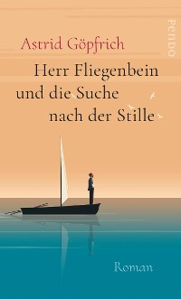 Cover Herr Fliegenbein und die Suche nach der Stille