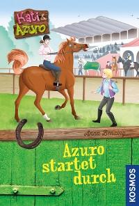 Cover Kati und Azuro, Azuro startet durch