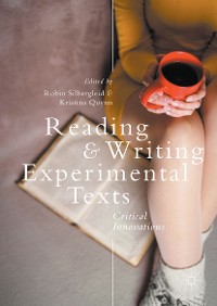 Cover Reading and Writing Experimental Texts