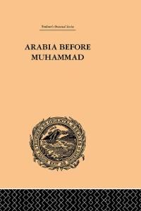 Cover Arabia Before Muhammad