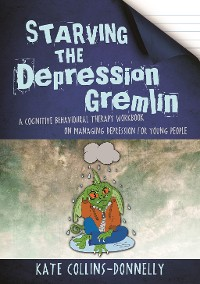 Cover Starving the Depression Gremlin