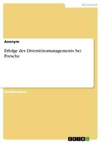 Cover Erfolge des Diversitätsmanagements bei Porsche