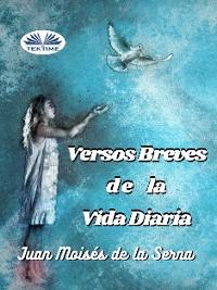 Cover Versos Breves De La Vida Diaria