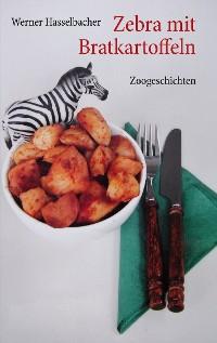 Cover Zebra mit Bratkartoffeln