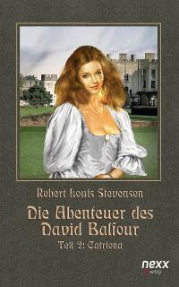 Cover Die Abenteuer des David Balfour - Robert Louis Stevenson - Teil 2 - Catriona