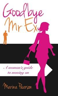 Cover Goodbye Mr Ex