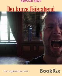 Cover Der kurze Feierabend