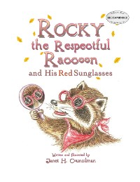 Cover Rocky the Respectful Raccoon and His Red Sunglasses