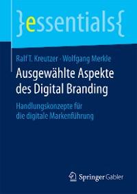 Cover Ausgewählte Aspekte des Digital Branding