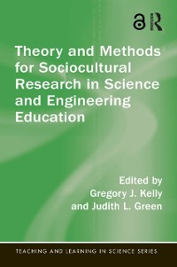Cover Theory and Methods for Sociocultural Research in Science and Engineering Education