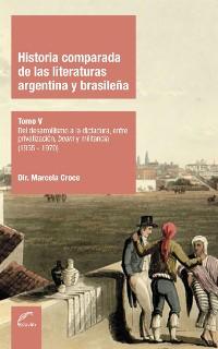 Cover Historia comparada de las literaturas argentina y brasileña Tomo V