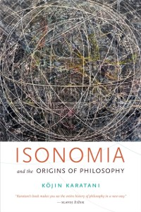 Cover Isonomia and the Origins of Philosophy