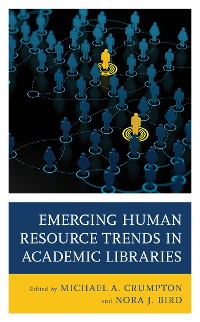Cover Emerging Human Resource Trends in Academic Libraries