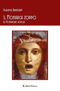 Cover Il Monarca zoppo - Le Monarque boiteux