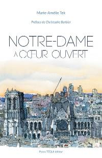 Cover Notre-Dame à cœur ouvert