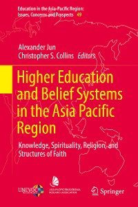 Cover Higher Education and Belief Systems in the Asia Pacific Region