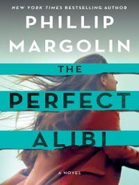 Cover The Perfect Alibi--A Novel
