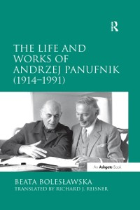 Cover Life and Works of Andrzej Panufnik (1914-1991)