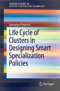 Cover Life Cycle of Clusters in Designing Smart Specialization Policies