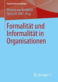 Cover Formalität und Informalität in Organisationen
